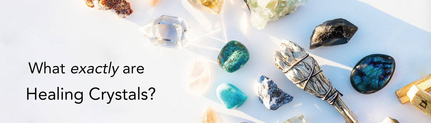 meaning of healing crystals